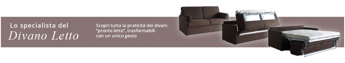 Specialista del divano letto